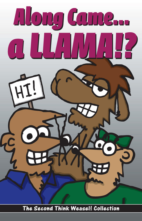 Along Came a Llama!?